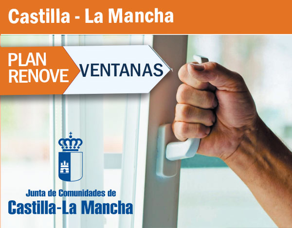 Plan Renove de Ventanas de Castilla-La Mancha